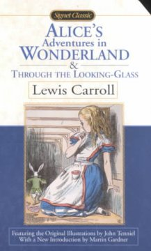 Alice's adventures in wonderland ; &, Through the looking-glass cover image