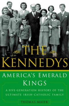 The Kennedys : America's emerald kings cover image