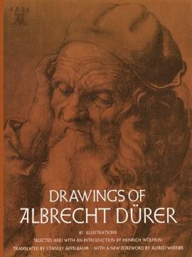 Drawings of Albrecht Dürer cover image