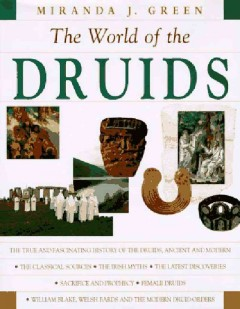 The world of the Druids cover image