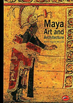 Maya art and architecture cover image
