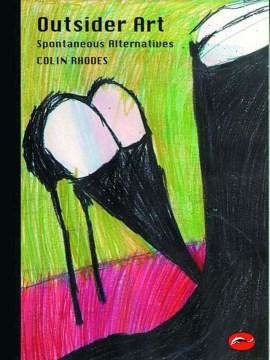 Outsider art : spontaneous alternatives cover image