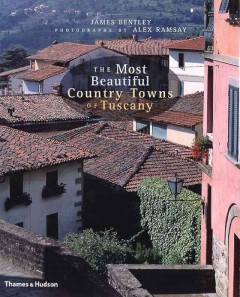 The most beautiful country towns of Tuscany cover image