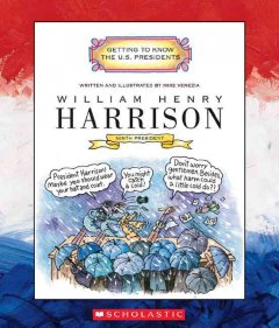 William Henry Harrison : ninth president, 1841 cover image