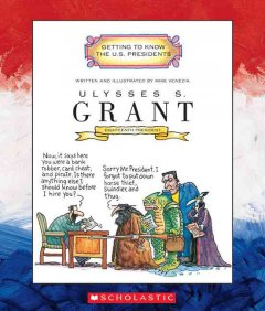 Ulysses S. Grant : eighteenth president 1869-1877 cover image