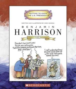 Benjamin Harrison : twenty-third president, 1889-1893 cover image