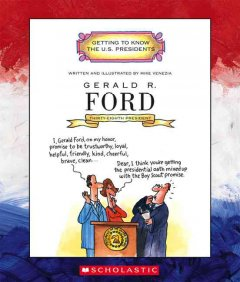 Gerald R. Ford : thirty-eighth president 1974-1977 cover image