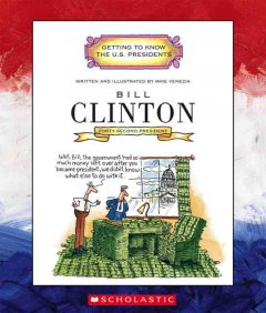 Bill Clinton : forty-second president 1993-2001 cover image