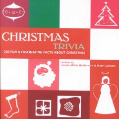 Christmas trivia : 200 fun & fascinating facts about Christmas cover image