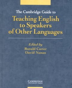 The Cambridge guide to teaching English to speakers of other languages cover image