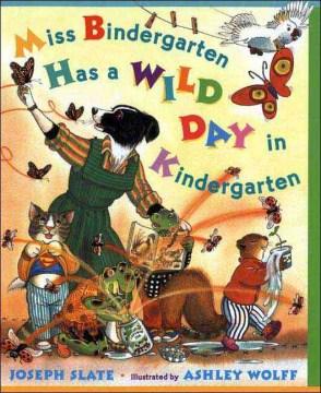 Miss Bindergarten has a wild day in kindergarten cover image