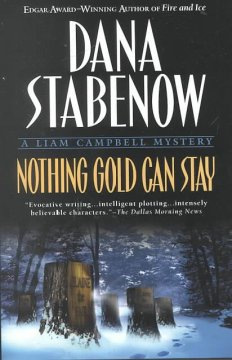 Nothing gold can stay : a Liam Campbell mystery cover image