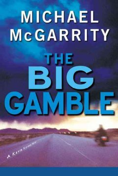 The big gamble : a Kevin Kerney novel cover image