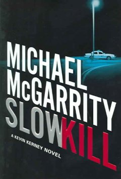 Slow kill : a Kevin Kerney novel cover image