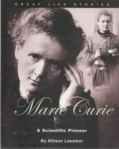 Marie Curie : a scientific pioneer cover image