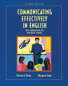 Communicating effectively in English : oral communication for non-native speakers cover image