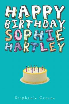 Happy birthday, Sophie Hartley cover image