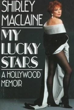 My lucky stars : a Hollywood memoir cover image