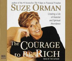 The courage to be rich [creating a life of material and spiritual abundance] cover image