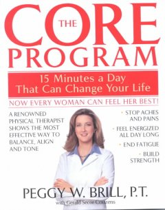 The Core Program : fifteen minutes a day that can change your life cover image