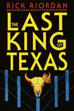 The last king of Texas cover image