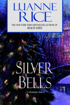 Silver bells : a holiday tale cover image