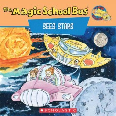 Scholastic's The magic school bus sees stars : a book about stars cover image