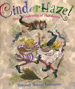 Cinderhazel : the Cinderella of Halloween cover image