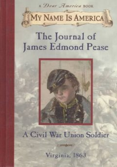 The journal of James Edmond Pease, a Civil War Union soldier cover image