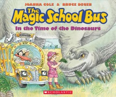 The magic school bus in the time of the dinosaurs cover image