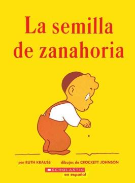 La semilla de zanahoria cover image