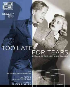 Too late for tears [Blu-ray + DVD combo] cover image