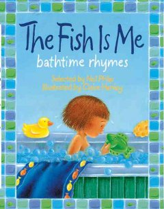 The fish is me : bathtime rhymes cover image