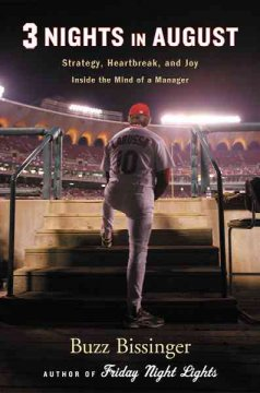 Three nights in August : strategy, heartbreak, and joy inside the mind of a manager cover image
