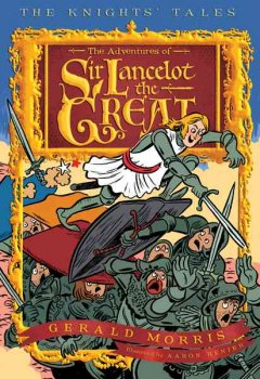 The adventures of Sir Lancelot the Great cover image