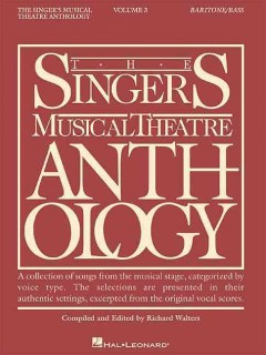 The singer's musical theatre anthology. Baritone/Bass. Volume 3 cover image