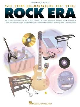 50 top classics of the rock era cover image