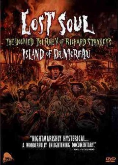 Lost soul the doomed journey of Richard Stanley's Island of Dr. Moreau cover image