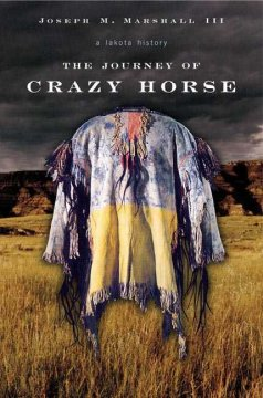 The journey of Crazy Horse : a Lakota history cover image