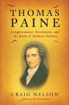 Thomas Paine : enlightenment, revolution, and the birth of modern nations cover image