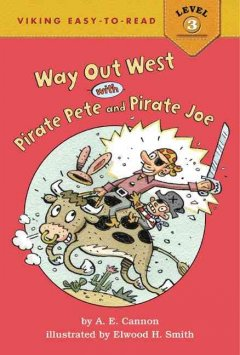 Way out West with Pirate Pete and Pirate Joe cover image