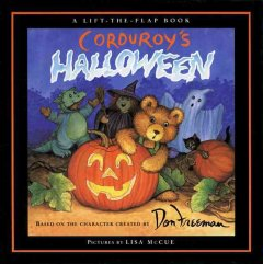 Corduroy's Halloween : based on the character created by Don Freeman, story by G. Hennessy, pictures by Lisa McCue cover image