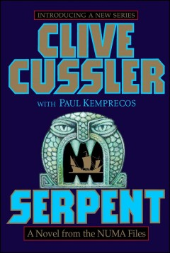 Serpent : a novel from the NUMA Files cover image