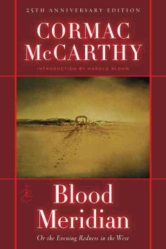 Blood meridian, or, the evening redness in the West cover image