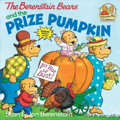 The Berenstain Bears and the prize pumpkin cover image