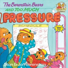The Berenstain bears and too much pressure cover image