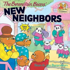 The Berenstain Bears' new neighbors cover image