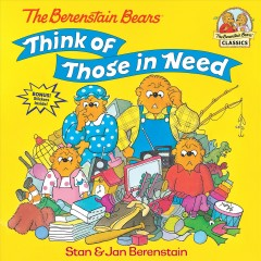 The Berenstain Bears think of those in need cover image