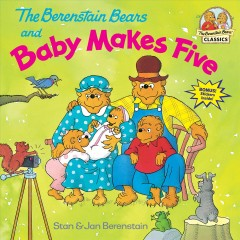The Berenstain Bears and baby makes five cover image