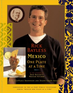 Rick Bayless Mexico one plate at a time cover image